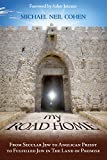 img - for My Road Home: From Secular Jew to Anglican Priest to Fulfilled Jew in The Land of Promise book / textbook / text book