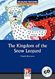 The Kingdom of the Snow Leopard (Level 4) with Audio CD