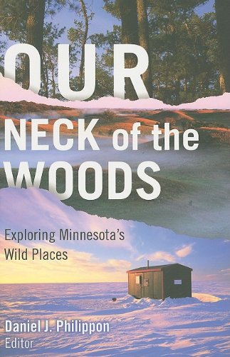 Our Neck of the Woods: Exploring Minnesota's Wild Places (Wood Price Neck)