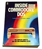 img - for Inside Commodore DOS: The Complete Guide to the 1541 Disk Operating System book / textbook / text book