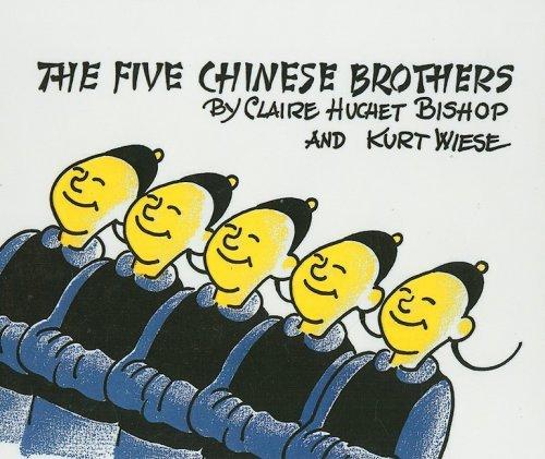 By Claire Huchet Bishop The Five Chinese Brothers [Hardcover] (The Five Chinese Brothers By Claire Huchet Bishop)