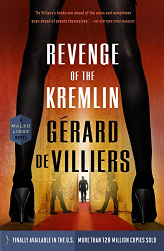 Revenge of the Kremlin (A Malko Linge Novel Book 6) (Arab Erotica)