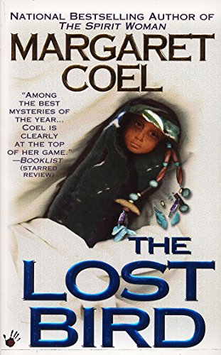(The Lost Bird (A Wind River Reservation Mystery Book 5))