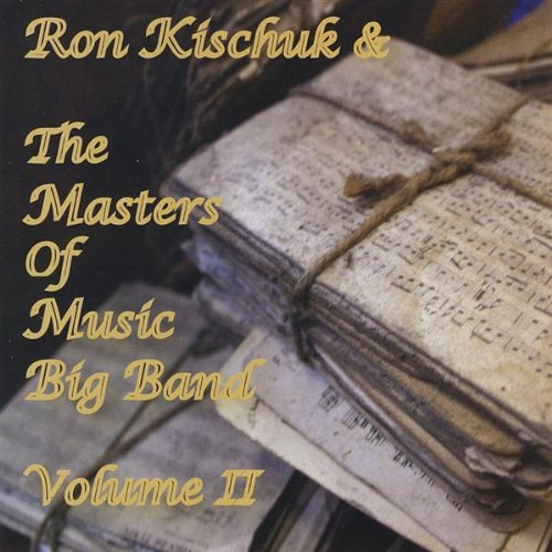 Popular standard Max 73% OFF Ron Kischuk the Masters of Band 2 Big Music