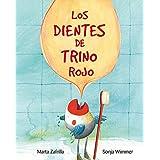 Los dientes de Trino Rojo (Spanish Edition)