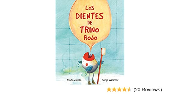 Los dientes de Trino Rojo (Spanish Edition) - Kindle edition by Marta Zarfilla, Sonja Wimmer. Children Kindle eBooks @ Amazon.com.