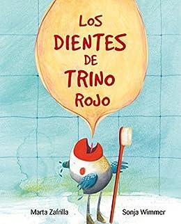 Los dientes de Trino Rojo (Spanish Edition) by [Zarfilla, Marta]