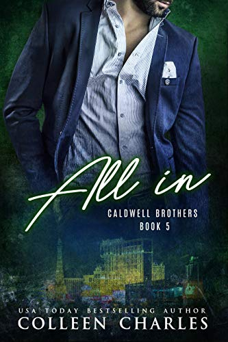 All In (Caldwell Brothers Book 5) (Set Dummy Charles)