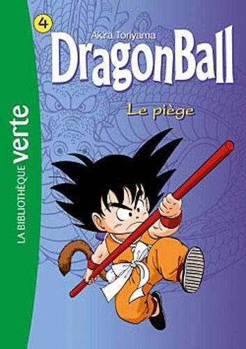 Dragon Ball (roman) n° 4 Le piège