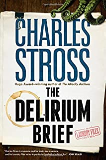 Book Cover: The Delirium Brief: A Laundry Files Novel