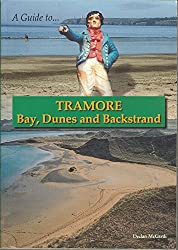 A Guide to Tramore: Bay, Dunes and Backstrand