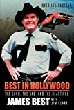 Best in Hollywood, James Best and Jim Clark, 1593934602