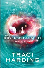 The Universe Parallel (Triad of Being)