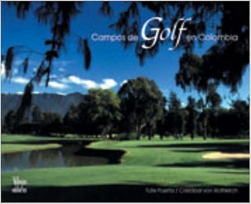 Descarga Gratuita Del Libro Campos De Golf En Colombia