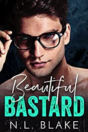 Beautiful Bastard: A Bad Boy Romance
