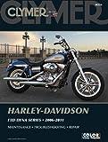 Harley-Davidson FXD Dyna Series 2006-2011 (Clymer Motorcycle Repair)
