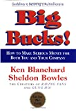 Big Bucks!, Ken Blanchard and Sheldon Bowles, 0688170358