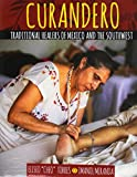 img - for Curandero: Traditional Healers of Mexico and the Southwest book / textbook / text book