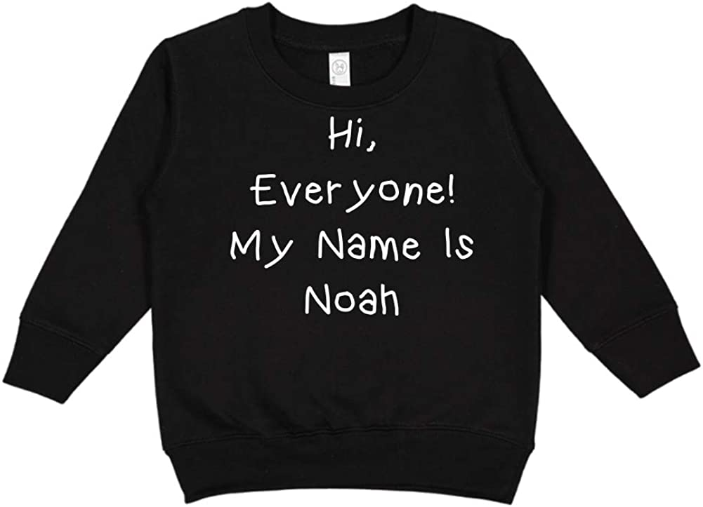 My Name is Noah Mashed Clothing Hi Personalized Name Toddler//Kids Sweatshirt Everyone