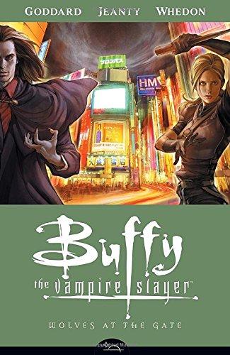 Wolves at the Gate (Buffy the Vampire Slayer Season Eight, Volume 3)