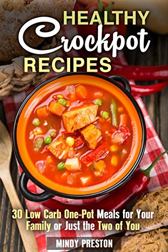 Healthy Crockpot Recipes 30 Low Carb One Pot Meals For Your