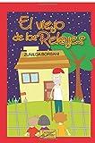 El viejo de los relojes (Spanish Edition)