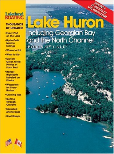 Lake Huron: Including Georgian Bay and the North Channel, Ports O' Call (Georgian Channel Bay North)