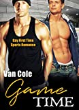 Game Time: Gay First Time Sports Romance