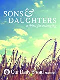 Sons & Daughters: A Thirst for Belonging