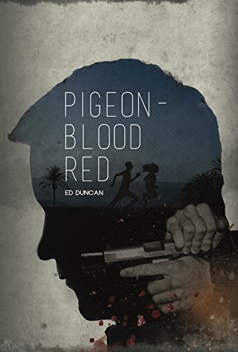 Pigeon-Blood Red by [Duncan, Ed]