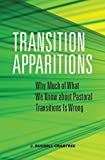 Transition Apparitions: Why Much of What We Know about Pastoral Transitions Is Wrong