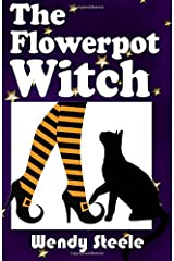 The Flowerpot Witch (The Naked Witch) (Volume 3) Paperback