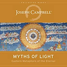 Amazon the hero with a thousand faces joseph campbell kindle store myths of light eastern metaphors of the eternal the collected works of joseph campbell fandeluxe Choice Image