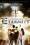 The Children of Eternity (Tears of Heaven Book 4)