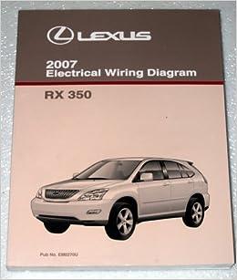 2007 lexus rx350 electrical wiring diagram gsu30 gsu35 series 2007 lexus rx350 electrical wiring diagram gsu30 gsu35 series toyota motor corporation amazon com books