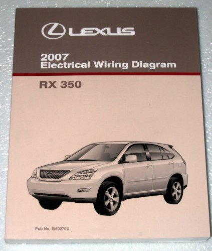 2007 lexus rx350 electrical wiring diagram (gsu30, gsu35 series) paperback  – 2006