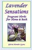 Lavender Sensations, Gloria Hander Lyons, 0979061881