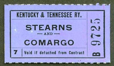 Kentucky & Tennessee Ry ticket Stearns-Camargo
