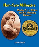 img - for Hair-Care Millionaire: Madam C. J. Walker and Her Amazing Business (Genius at Work! Great Inventor Biographies) book / textbook / text book