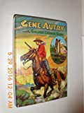 img - for Gene Autry and the Golden Ladder Gang, An original story featuring Gene Autry famous motion picture star as the hero. book / textbook / text book