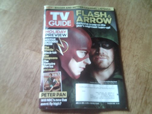 Grant Gustin and Stephen Amell (Flash & Arrow) * Allison Williams (Peter Pan) * Holiday Preview * November 24-December 7, 2014 SPECIAL DOUBLE ISSUE TV Guide (Peter Pan Arrow)