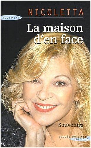 Livre La maison d'en face : Souvenirs pdf ebook