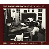 The Fame Studios Story 1961-73