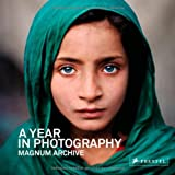 A Year in Photography, Magnum Photos Staff, 379134837X