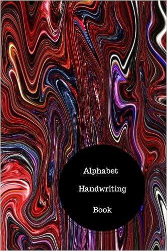 Alphabet Handwriting Book: Writing Alphabet Worksheets For ...