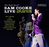 : One Night Stand: Sam Cooke Live at the Harlem Square Club, 1963 [Vinyl]