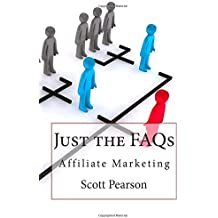 Just the FAQs: Affiliate Marketing