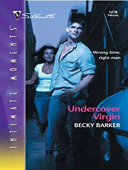 Undercover Virgin (Silhouette Intimate Moments) by [Barker, Becky]