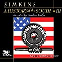 A History of the South, Volume 3: The Crucible of Modernism Audiobook by Francis Butler Simkins Narrated by Charlton Griffin