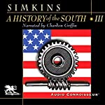 A History of the South, Volume 3: The Crucible of Modernism | Francis Butler Simkins